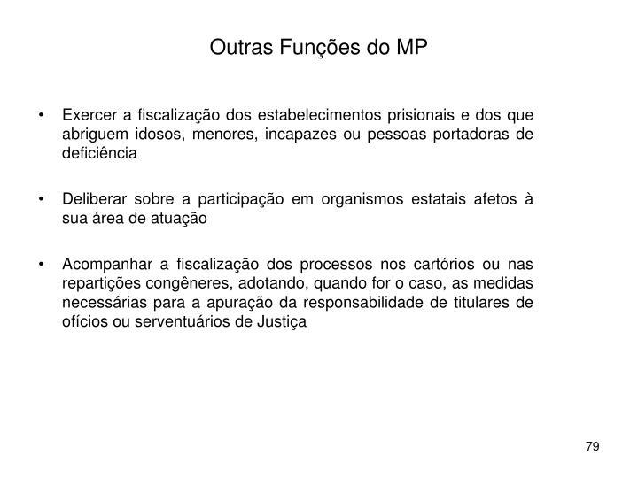 Outras Funções do MP