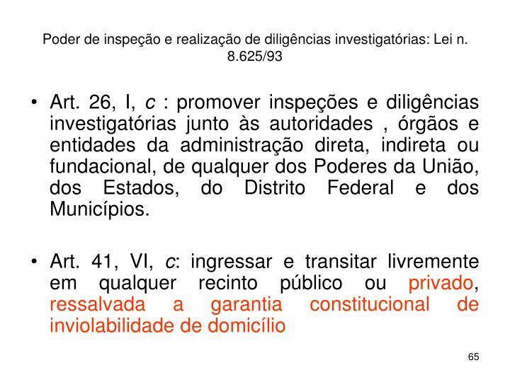 Poder de inspeção e realização de diligências investigatórias: Lei n. 8.625/93