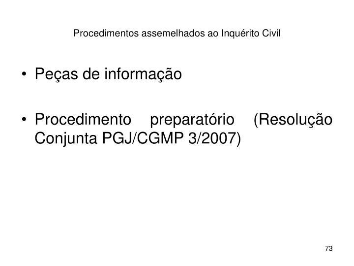 Procedimentos assemelhados ao Inquérito Civil