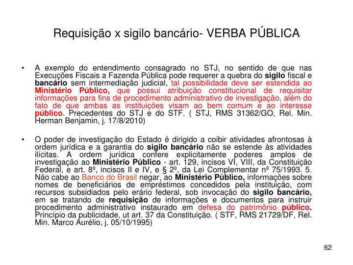 Requisição x sigilo bancário- VERBA PÚBLICA