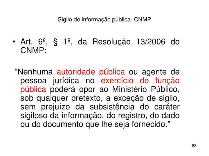 Sigilo de informação pública- CNMP