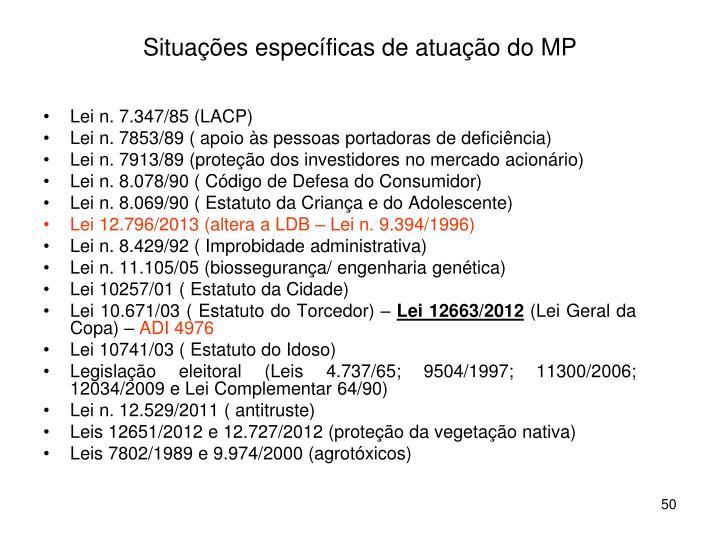 Situações específicas de atuação do MP