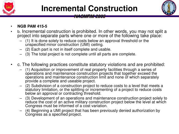 Incremental Construction