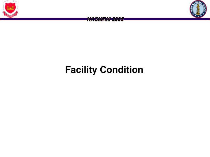 Facility Condition