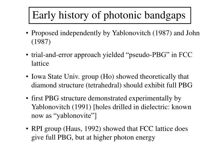 Early history of photonic bandgaps