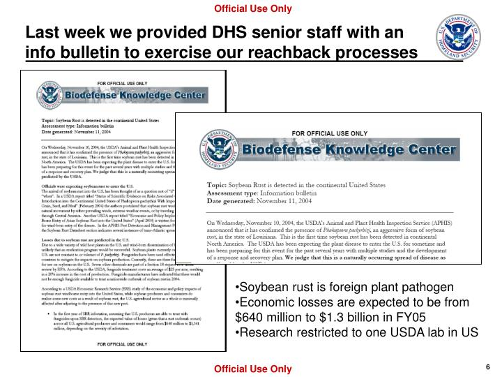 Last week we provided DHS senior staff with an info bulletin to exercise our reachback processes