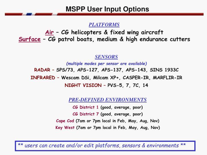 MSPP User Input Options