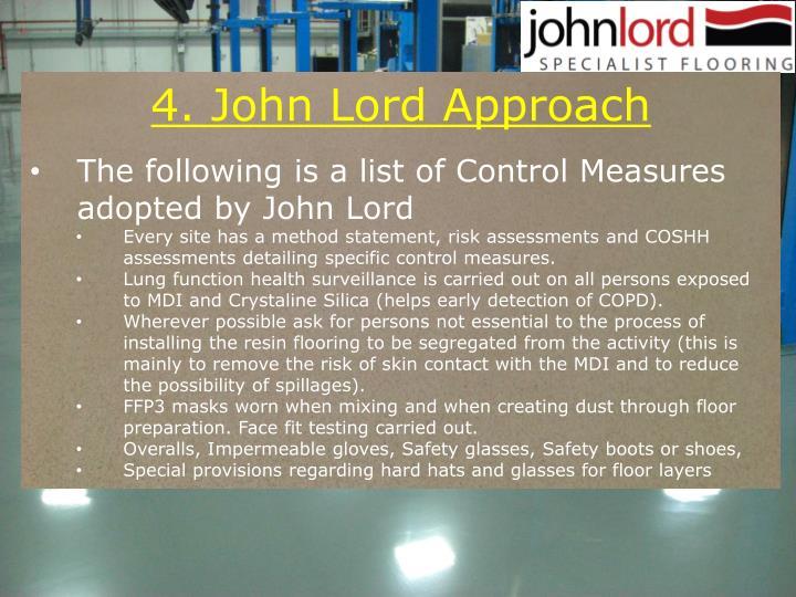 4. John Lord Approach