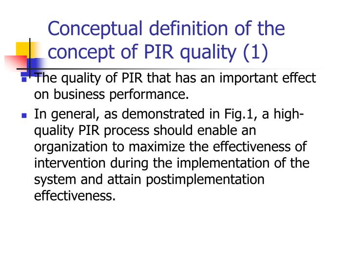 Conceptual definition of the concept of PIR quality (1)