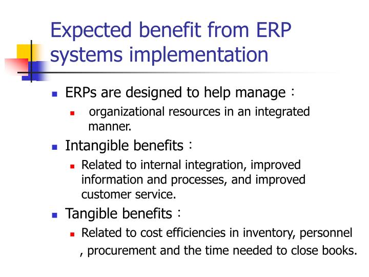 Expected benefit from ERP systems implementation