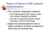 factors of failure in erp systems implementation1