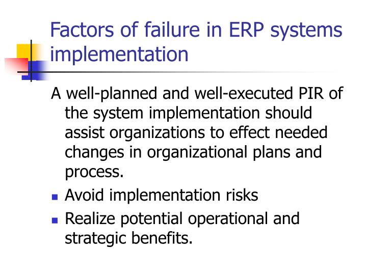 Factors of failure in ERP systems implementation