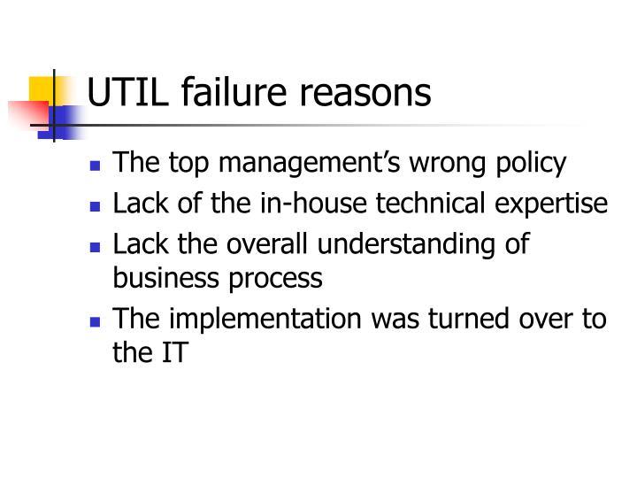 UTIL failure reasons