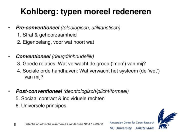 Kohlberg: typen moreel redeneren