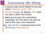 conventional jdk editing