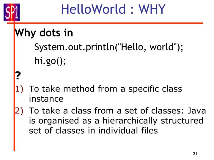 HelloWorld : WHY