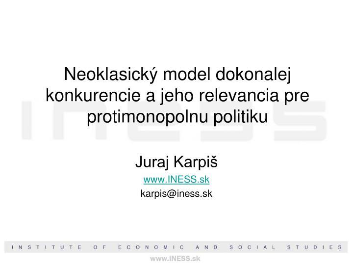 Neoklasický model dokonalej konkurencie a jeho relevancia pre