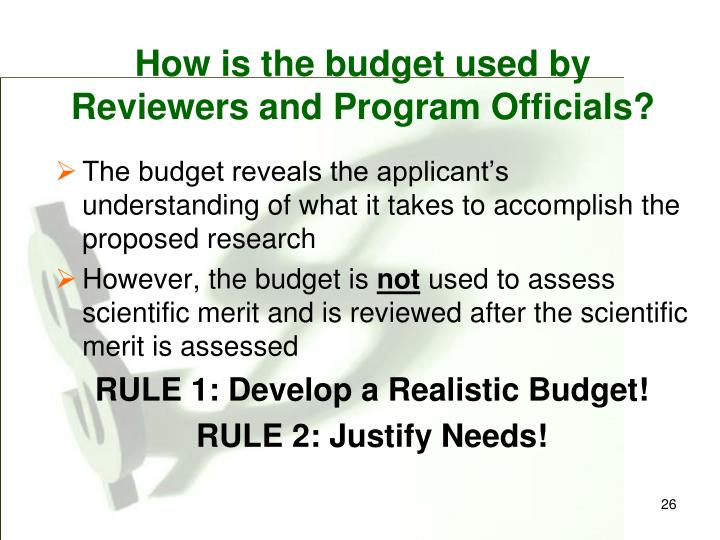 How is the budget used by Reviewers and Program Officials?