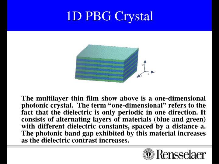 1D PBG Crystal