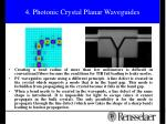 4 photonic crystal planar waveguides