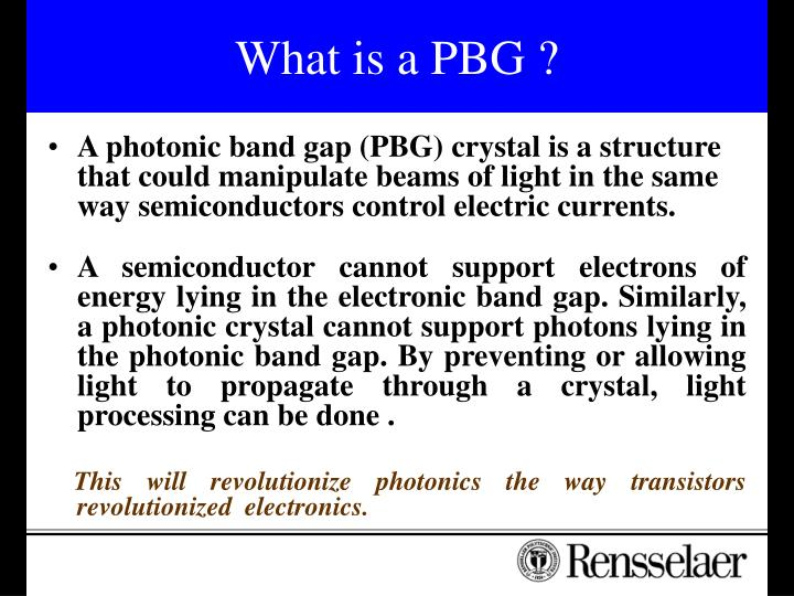 What is a PBG ?