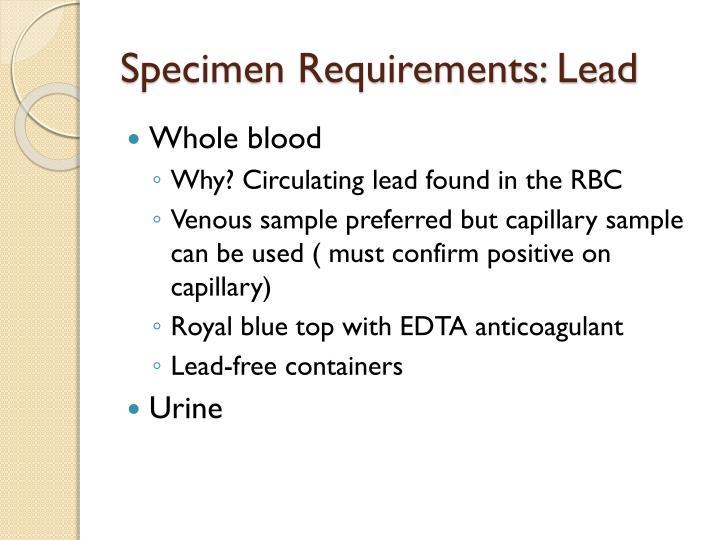 Specimen Requirements: Lead