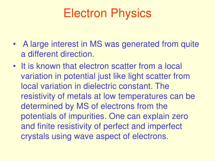 Electron Physics