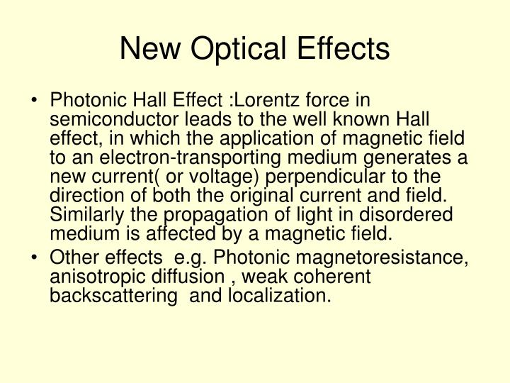 New Optical Effects