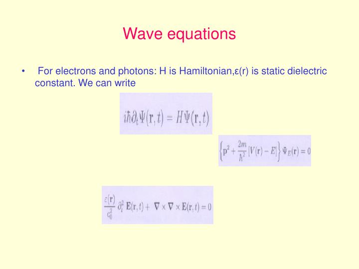 Wave equations