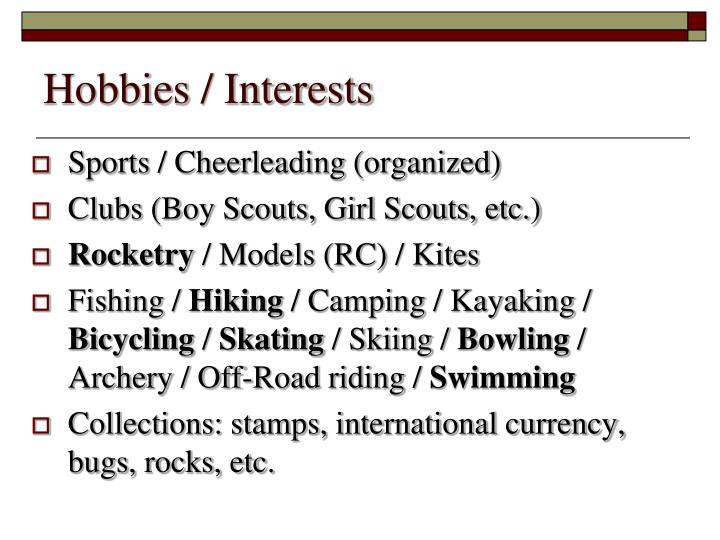 Hobbies / Interests