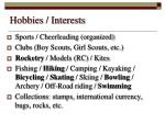 hobbies interests