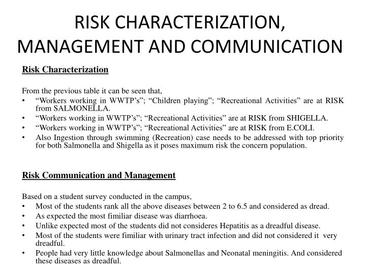 RISK CHARACTERIZATION, MANAGEMENT AND COMMUNICATION