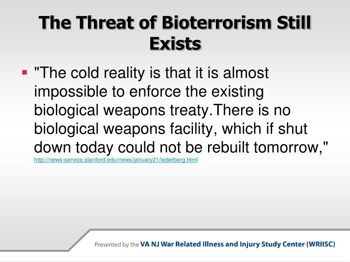 The Threat of Bioterrorism Still Exists