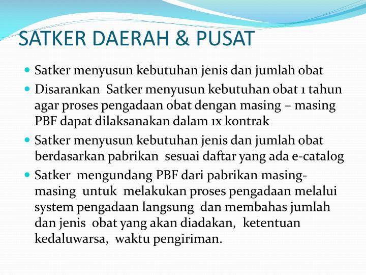 SATKER DAERAH & PUSAT