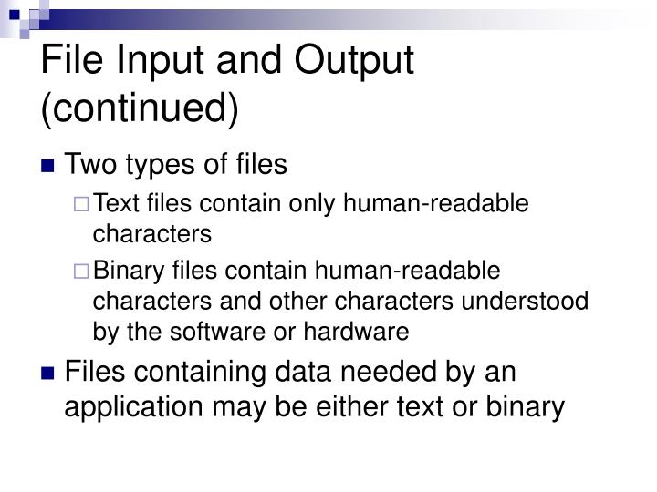 File Input and Output (continued)