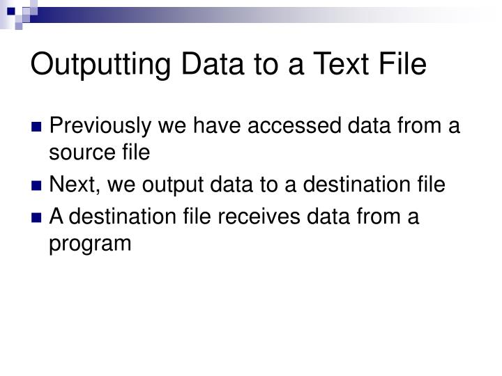 Outputting Data to a Text File
