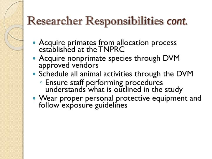 Researcher Responsibilities