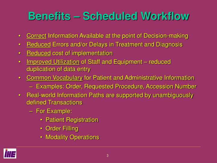 Benefits scheduled workflow