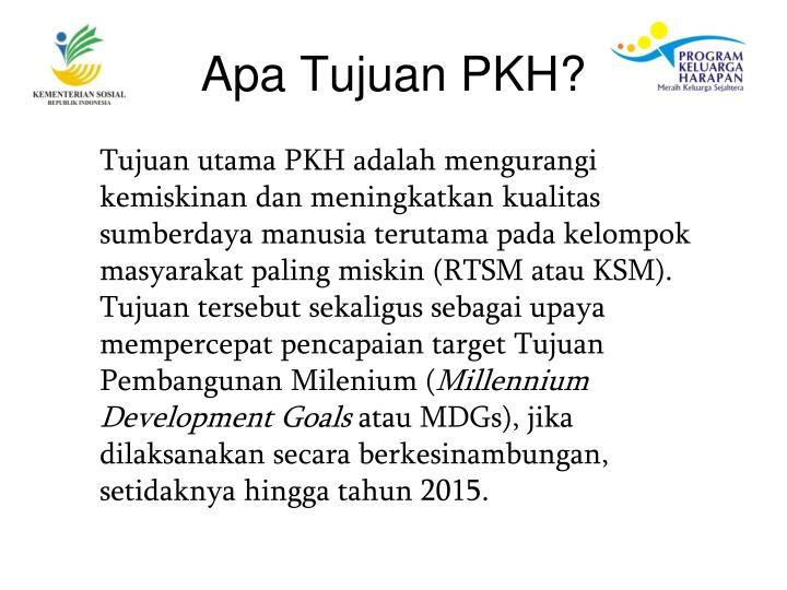 Apa Tujuan PKH?