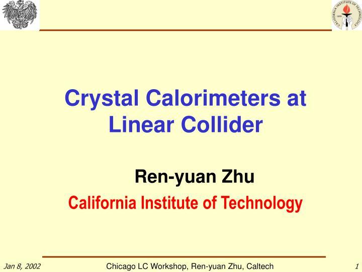Crystal Calorimeters at Linear Collider