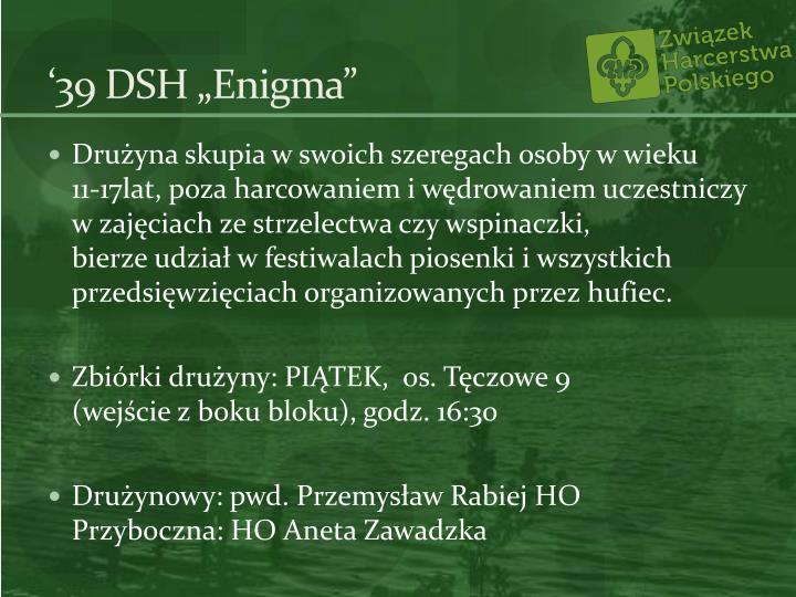 """'39 DSH """"Enigma"""""""