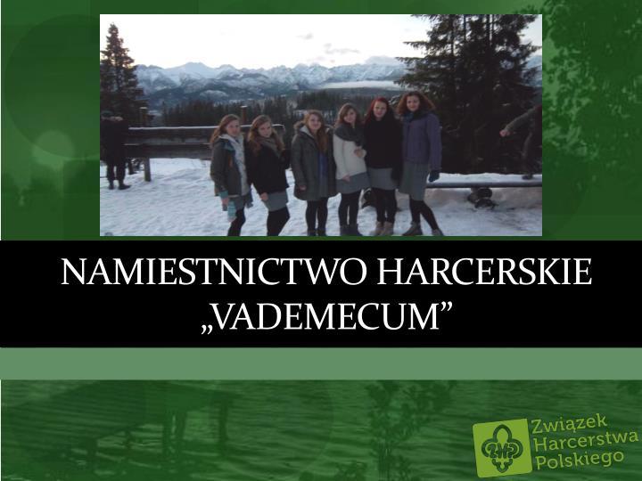 "Namiestnictwo harcerskie ""vademecum"""