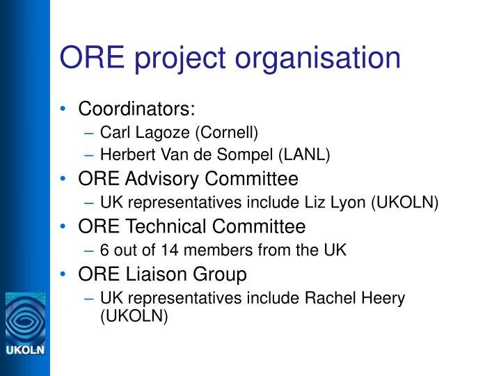 ORE project organisation