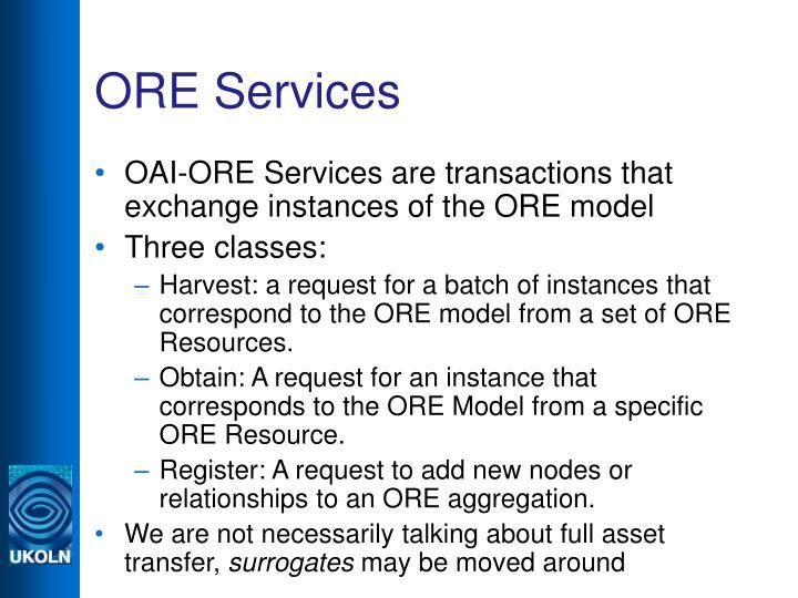 ORE Services