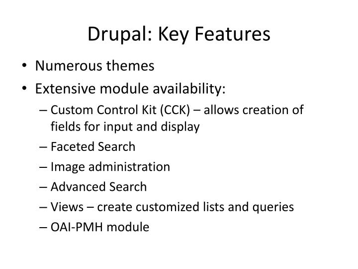 Drupal: Key Features