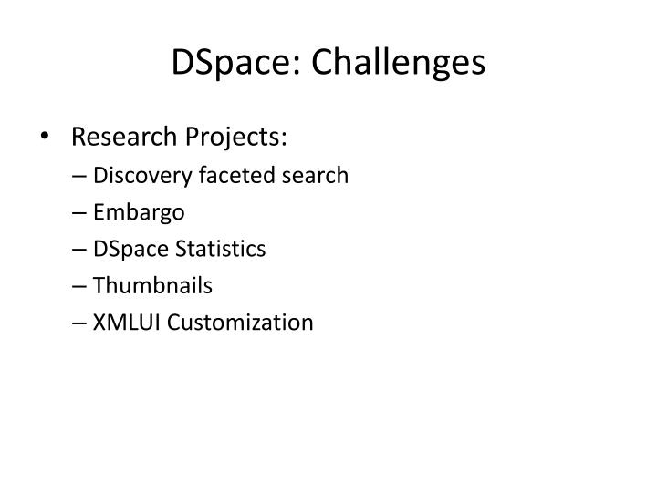 DSpace: Challenges
