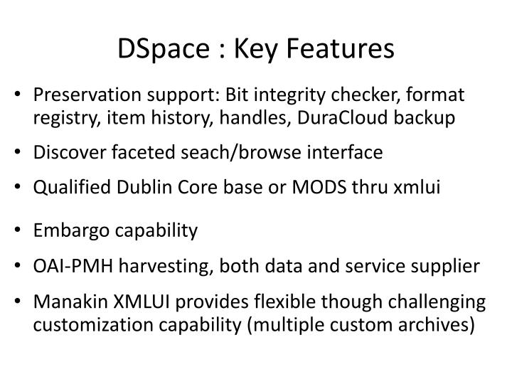 DSpace : Key Features