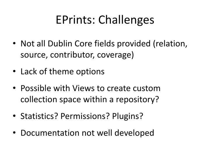 EPrints: Challenges