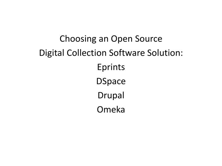 Choosing an Open Source