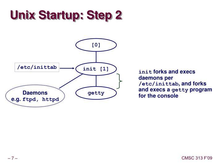 Unix Startup: Step 2